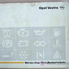 Coches y Motocicletas: OPEL VECTRA - 1989 - TODA LA GAMA - MANUAL INSTRUCCIONES USUARIO, TEXTO EN ESPAÑOL. . Lote 13832582