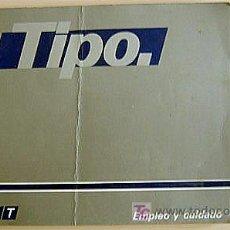 Coches y Motocicletas: FIAT TIPO - 1989 - TODA LA GAMA - MANUAL INSTRUCCIONES USUARIO, TEXTO EN ESPAÑOL. . Lote 22341668