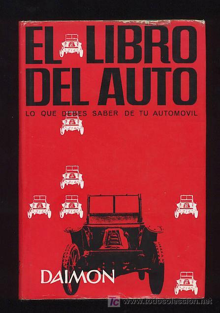 EL LIBRO DEL AUTO. AUTOMOVIL.1963. 1ª EDICION (Coches y Motocicletas Antiguas y Clásicas - Catálogos, Publicidad y Libros de mecánica)
