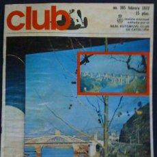 Coches y Motocicletas: REVISTA CLUB - NÚMERO 105 - FEBRERO 1972 - RENAULT 5 RALLYE DE MONTECARLO. Lote 26960877