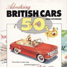 Coches y Motocicletas: LIBRO ADVERTISING BRITISH CARS OF THE 50S. Lote 20315658