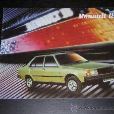 Coches y Motocicletas: RENAULT 18 - CATALOGO PUBLICIDAD ORIGINAL - 1982 - ESPAÑOL. Lote 27815194
