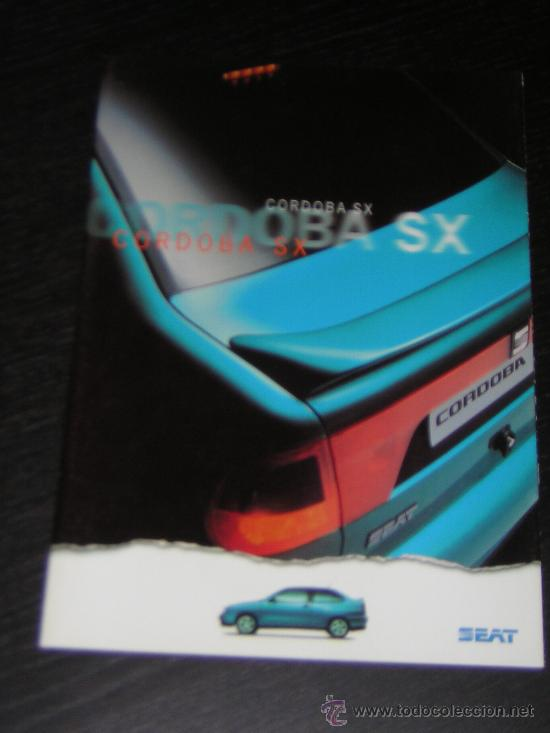 SEAT CORDOBA SX - CATALOGO PUBLICIDAD ORIGINAL - 1996 - ESPAÑOL (Coches y Motocicletas Antiguas y Clásicas - Catálogos, Publicidad y Libros de mecánica)