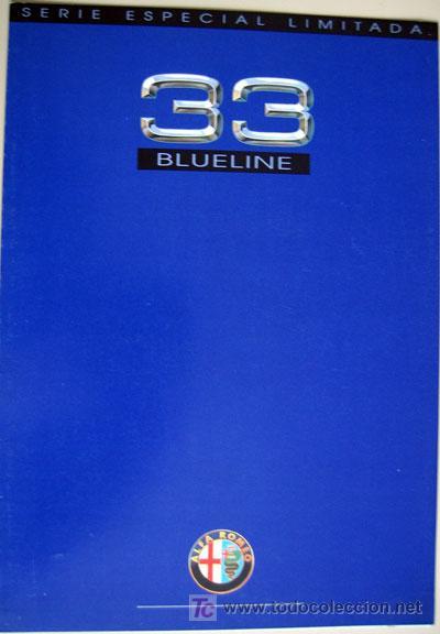 ALFA ROMEO 33 BLUELINE, CATALOGO PUBLICIDAD ORIGINAL (Coches y Motocicletas Antiguas y Clásicas - Catálogos, Publicidad y Libros de mecánica)