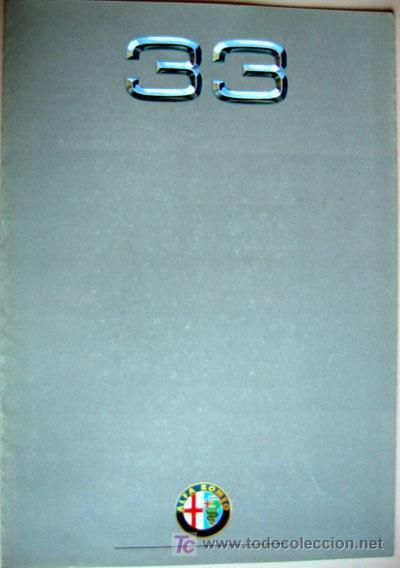 ALFA ROMEO 33, CATALOGO PUBLICIDAD ORIGINAL (Coches y Motocicletas Antiguas y Clásicas - Catálogos, Publicidad y Libros de mecánica)