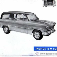 Coches y Motocicletas: FOLLETO FORD TAUNUS 15 M COMBI . Lote 12085413