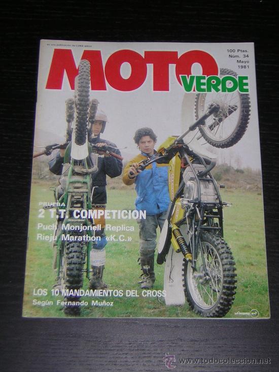 MOTO VERDE Nº 34 - MAY 1981 - RIEJU 74 / PUCH 74 REPLICA MONJONELL / KTM 495 MC / MOTO CROSS (Coches y Motocicletas Antiguas y Clásicas - Catálogos, Publicidad y Libros de mecánica)