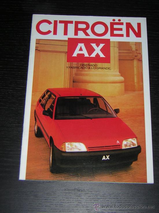 CITROEN AX - CATALOGO PUBLICIDAD ORIGINAL - 1987 - ESPAÑOL (Coches y Motocicletas Antiguas y Clásicas - Catálogos, Publicidad y Libros de mecánica)