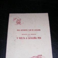 Coches y Motocicletas: MENU,REPARTO DE PREMIOS V VUELTA A CATALUÑA 1954,REAL AUTOMOVIL CLUB DE CATALUÑA.. Lote 12453223
