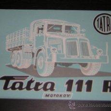 Coches y Motocicletas: TATRA 111 R CAMION - CATALOGO PUBLICIDAD ORIGINAL - FRANCES. Lote 12558284