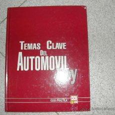 Coches y Motocicletas: TEMAS CLAVE DEL AUTOMOVIL HOY (COCHE ACTUAL) GUIA PRACTICA 177 PAG. . Lote 26477067