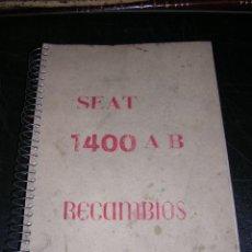 Coches y Motocicletas: SEAT 1400 AB RECAMBIOS, ILUSTRADO , ORIGINAL. Lote 15875606