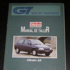 Coches y Motocicletas: CITROEN AX - GUIA TASACIONES - MANUAL TALLER ORIGINAL - 1993 - ESPAÑOL. Lote 26001492