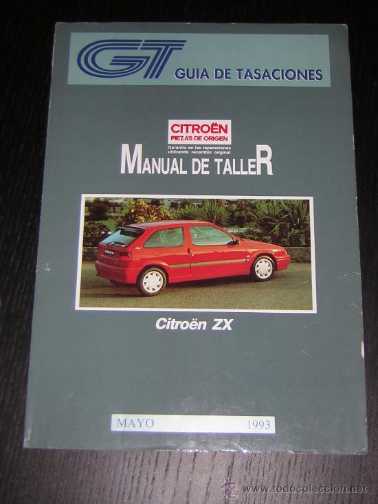 Citroen Zx - Guia Tasaciones - Manual Taller Or