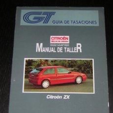 Coches y Motocicletas: CITROEN ZX - GUIA TASACIONES - MANUAL TALLER ORIGINAL - 1993 - ESPAÑOL. Lote 26001493