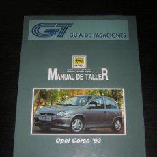 Coches y Motocicletas: OPEL CORSA `93 - GUIA TASACIONES - MANUAL TALLER ORIGINAL - 1994 - ESPAÑOL. Lote 26001495