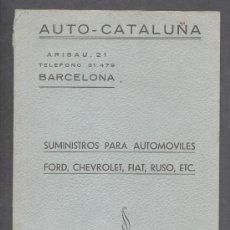 Coches y Motocicletas: AUTO CATALUÑA SUMINISTROS PARA AUTOMOVILES FORD CHEVROLET FIAT RUSO 1949. Lote 13414299