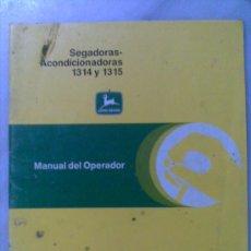 Coches y Motocicletas: MANUAL DEL OPERADOR DE LAS SEGADORAS ACONDICIONADORAS 1314 Y 1315 OM-CC 20408 . Lote 26860929