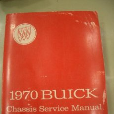 Coches y Motocicletas: 1970 BUICK CHASSIS SERVICE MANUAL ALL SERIES. Lote 27256718