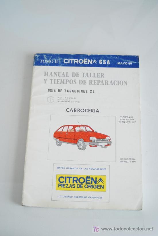 MANUAL DE TALLER. CITRÖEN GSA. MAYO 1980. TOMO II. (Coches y Motocicletas Antiguas y Clásicas - Catálogos, Publicidad y Libros de mecánica)
