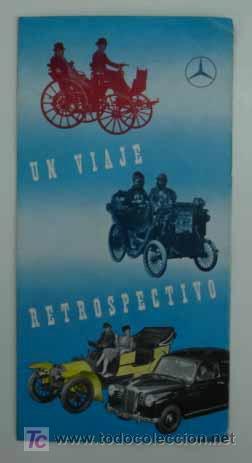 UN VIAJE RETROSPECTIVO. 1883 - 1954. MOTORES MERCEDES BENZ. TRÍPTICO. (Coches y Motocicletas Antiguas y Clásicas - Catálogos, Publicidad y Libros de mecánica)