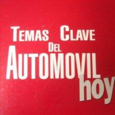 Coches y Motocicletas: LIBRO TEMAS CLAVE DEL AUTOMOVIL HOY GUIA PRACTICA COCHE ACTUAL 225 PAGINAS 1987.. Lote 14369270