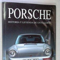 Coches y Motocicletas: PORSCHE HISTORIA Y LEYENDA DE UN CLASICO. SUSAETA BRIAN LABAN 1993 EN ESPAÑOL. Lote 27186293