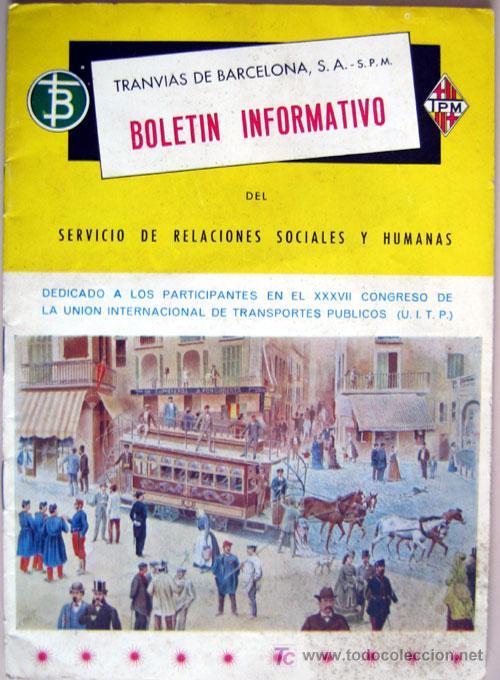 BOLETIN INFORMATIVO DE TRANSPORTES DE BARCELONA - ABRIL 1967 - SIN NÚMERO (Coches y Motocicletas Antiguas y Clásicas - Catálogos, Publicidad y Libros de mecánica)