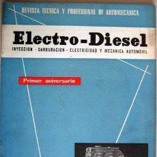 Coches y Motocicletas: REVISTA TÉCNICA ELECTRO - DIESEL, Nº 12 - JUNIO 1961- TEXTO EN ESPAÑOL. Lote 26786656