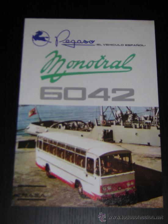 PEGASO MONOTRAL 6042 AUTOCAR AUTOBUS - CATALOGO PUBLICIDAD ORIGINAL - 1969 - ESPAÑOL (Coches y Motocicletas Antiguas y Clásicas - Catálogos, Publicidad y Libros de mecánica)