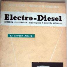 Coches y Motocicletas: REVISTA TÉCNICA ELECTRO - DIESEL, Nº 13 - JULIO 1961- TEXTO EN ESPAÑOL. Lote 26445553