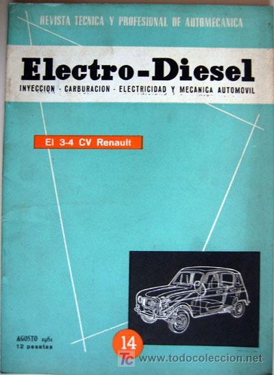 REVISTA TÉCNICA ELECTRO - DIESEL, Nº 14 - AGOSTO 1961- TEXTO EN ESPAÑOL (Coches y Motocicletas Antiguas y Clásicas - Catálogos, Publicidad y Libros de mecánica)