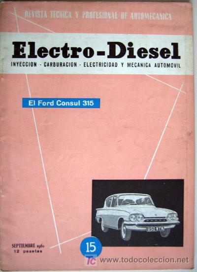 REVISTA TÉCNICA ELECTRO - DIESEL, Nº 15 - SEPTIEMBRE 1961- TEXTO EN ESPAÑOL (Coches y Motocicletas Antiguas y Clásicas - Catálogos, Publicidad y Libros de mecánica)