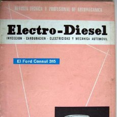 Coches y Motocicletas: REVISTA TÉCNICA ELECTRO - DIESEL, Nº 15 - SEPTIEMBRE 1961- TEXTO EN ESPAÑOL. Lote 26445555