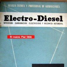 Coches y Motocicletas: REVISTA TÉCNICA ELECTRO - DIESEL, Nº 16 - OCTUBRE 1961- TEXTO EN ESPAÑOL. Lote 26445556