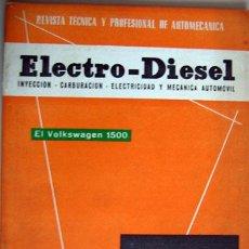 Coches y Motocicletas: REVISTA TÉCNICA ELECTRO - DIESEL, Nº Nº 17 - NOVIEMBRE 1961- TEXTO EN ESPAÑOL. Lote 26445557