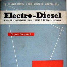 Coches y Motocicletas: REVISTA TÉCNICA ELECTRO - DIESEL, Nº 21 - MARZO 1962- TEXTO EN ESPAÑOL. Lote 26445559