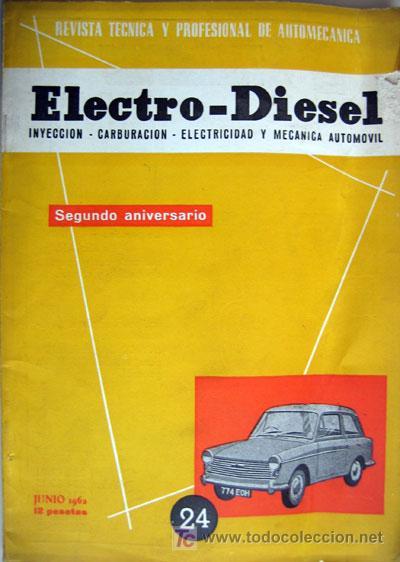 REVISTA TÉCNICA ELECTRO - DIESEL, Nº 24 - JUNIO 1962 - TEXTO EN ESPAÑOL (Coches y Motocicletas Antiguas y Clásicas - Catálogos, Publicidad y Libros de mecánica)