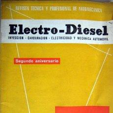 Coches y Motocicletas: REVISTA TÉCNICA ELECTRO - DIESEL, Nº 24 - JUNIO 1962 - TEXTO EN ESPAÑOL. Lote 26445560