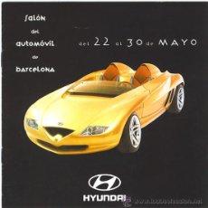 Coches y Motocicletas: HYUNDAI - FOLLETO PUBLICIDAD SALÓN DEL AUTOMÓVIL DE BARCELONA - AÑO 1999. Lote 18401856