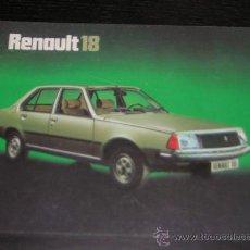 Coches y Motocicletas: RENAULT 18 - CATALOGO PUBLICIDAD ORIGINAL - 1978 - ESPAÑOL. Lote 15196777