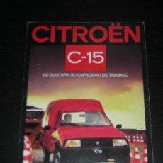 Coches y Motocicletas: CITROEN C 15 - CATALOGO PUBLICIDAD ORIGINAL - 1986 - ESPAÑOL. Lote 15322328