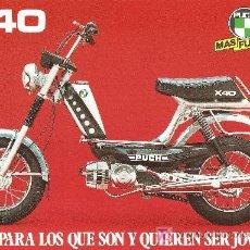 Coches y Motocicletas: LAMINA PUBLICIDAD ORIGINAL PUCH X-40.CARACTERISTICAS TECNICAS AL REVERSO. Lote 27286998