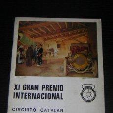 Coches y Motocicletas: 1973 - XI GRAN PREMIO GP INTERNACIONAL COCHES ANTIGUOS / CIRCUITO CATALAN - PROGRAMA. Lote 15794730