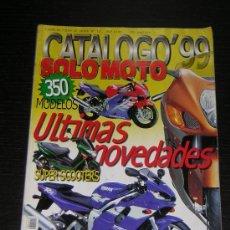 Coches y Motocicletas: SOLO MOTO CATALOGO 1999 - SUZUKI YAMAHA HONDA KAWASAKI BMW HARLEY VESPA DUCATI APRILI CAGIVA DERBI. Lote 15946095