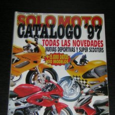 Coches y Motocicletas: SOLO MOTO CATALOGO 1997 - SUZUKI YAMAHA HONDA KAWASAKI BMW HARLEY VESPA DUCATI APRILI CAGIVA DERBI. Lote 15946098