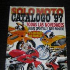 Coches y Motocicletas: SOLO MOTO CATALOGO 1997 - SUZUKI YAMAHA HONDA KAWASAKI BMW HARLEY VESPA DUCATI APRILI CAGIVA DERBI. Lote 25947196