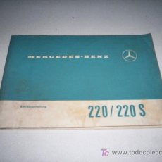 Coches y Motocicletas: MERCEDES-BENZ 220/220 S BETRIEBSANLEITUNG (EN ALEMÁN). Lote 16981987
