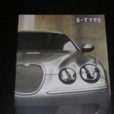 Carros e motociclos: JAGUAR S TYPE - CATALOGO PUBLICIDAD ORIGINAL - 2007 - ESPAÑOL. Lote 17960110