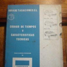 Coches y Motocicletas: MANUAL GUIA DE TASACIONES ,CODIGO DE TIEMPOS Y CARACTERISTICAS CHRYSLER 150 Y SIMCA. Lote 26527048